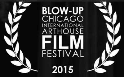 Blow-Up Chicago International Arthouse Film Festival
